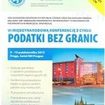 """VI Międzynarodowa Konferencja w Pradze """"PODATKI BEZ GRANIC"""""""