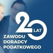 Jubileusz XX-lecia zawodu doradcy podatkowego w Polsce. Uroczysta konferencja w Warszawie