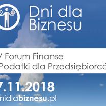 Zapraszamy na IV Forum Finanse i Podatki dla Przedsiębiorców