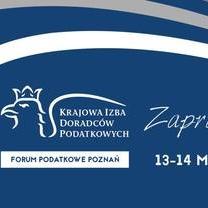 """Forum Podatkowe Poznań 2019 """"Podatki Przyszłości"""" pod patronatem KRDP"""