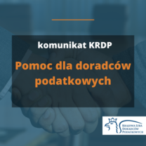 Pomoc dla doradców podatkowych - komunikat KRDP