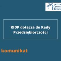KIDP dołącza do Rady Przedsiębiorczości