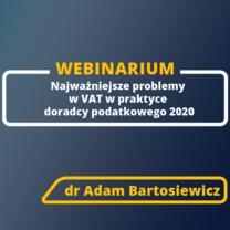Zapraszamy na bezpłatne webinarium Najważniejsze problemy w VAT w praktyce doradcy podatkowego 2020