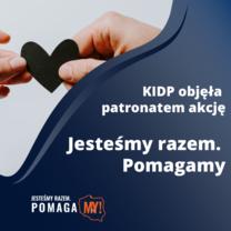 """KIDP objęła patronatem akcję """"Jesteśmy razem. Pomagamy"""""""