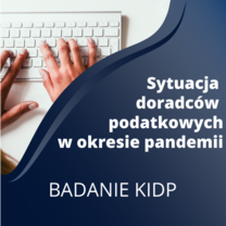Sytuacja doradców podatkowych w okresie pandemii - badanie KIDP