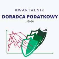 Cyfrowy Kwartalnik Doradca Podatkowy - wydanie 1/2020 - do bezpłatnego pobrania