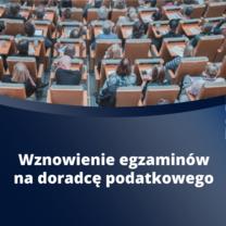 Nowe terminy egzaminów na doradcę podatkowego