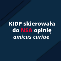 KIDP skierowała do NSA opinię amicus curiae