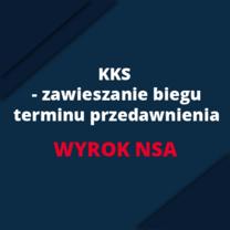 Zawieszenie biegu przedawnień - ważny wyrok NSA