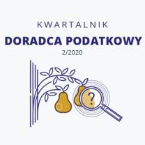 Cyfrowy Kwartalnik Doradca Podatkowy - wydanie 2/2020 - do bezpłatnego pobrania