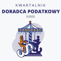 Cyfrowy Kwartalnik Doradca Podatkowy - wydanie 3/2020 - do bezpłatnego pobrania
