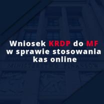 Wniosek KRDP do MF w sprawie stosowania kas online
