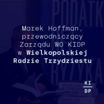 Marek Hoffman w Wielkopolskiej Radzie Trzydziestu